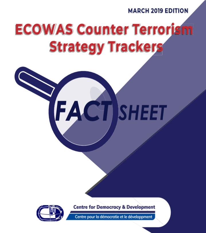 ECOWAS Counter Terrorism Strategic Tracker Fact Sheet March 2019 edition