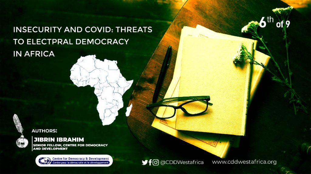 Insecurity and Covid-19: Threats to Electoral Democracy in Africa